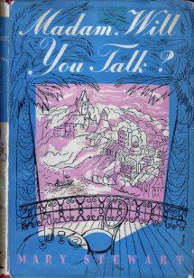 Madam, Will You Talk? Hodder 1st edn, 1954. Illustr: Eleanor Poore