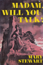Madam, Will You Talk? Mill Morrow Book Club Edn 1956. Illustr NK