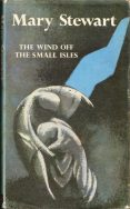 The Wind off the Small Isles, 1968. Publisher: Hodder & Stoughton. Cover illustrator: Laurence Irving