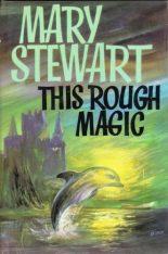 This Rough Magic, Hodder 1st ed, 1964. Illustr: BIRO