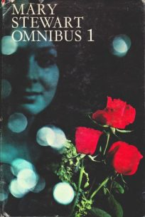 Mary Stewart Omnibus 1, Hodder hb, 1969. Illustr NK