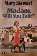 Madam, Will You Talk?, Hutchinson Bulls-Eye, 1979, adapted by Dorothy Welchman. Illustr. Francis Phillips