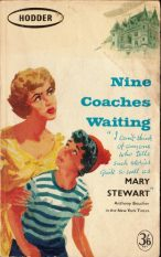 Nine Coaches Waiting, Hodder pb, 1961. Illustr NK