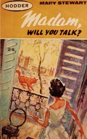 Madam, Will You Talk?, Hodder pb 1964 Illustr NK