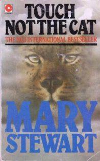 Touch Not the Cat, Coronet pb 1977. Illustr NK