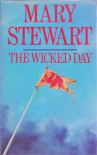 The Wicked Day, Hodder 1st ed 1983. Illustr NK