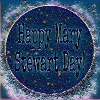 Happy Mary Stewart Day!