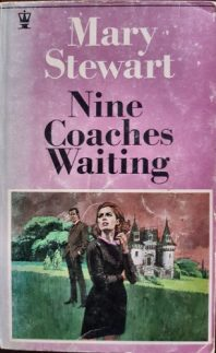 Nine Coaches Waiting, Hodder pb 1968 Illustr NK