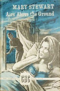 Airs Above the Ground, CBC HB 1965. Illustr: Roger Payne