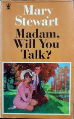Madam, Will You Talk?, Hodder pb 1971. Illustr N/K