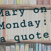 Mary on Monday: a quote about food from Nine Coaches Waiting